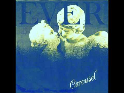 EVER - CAROUSEL - Rare unreleased Ep (Playroom discs 005 - 1988)